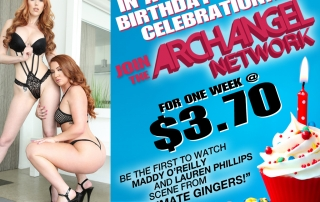 ArchAngel Video, Birthday, Hardcore, Interracial, Lauren Phillips, Maddy O'Reilly, New Release, Official Website, Porn, Pornstars, Redheads, Sale, Ultimate Gingers, XXX