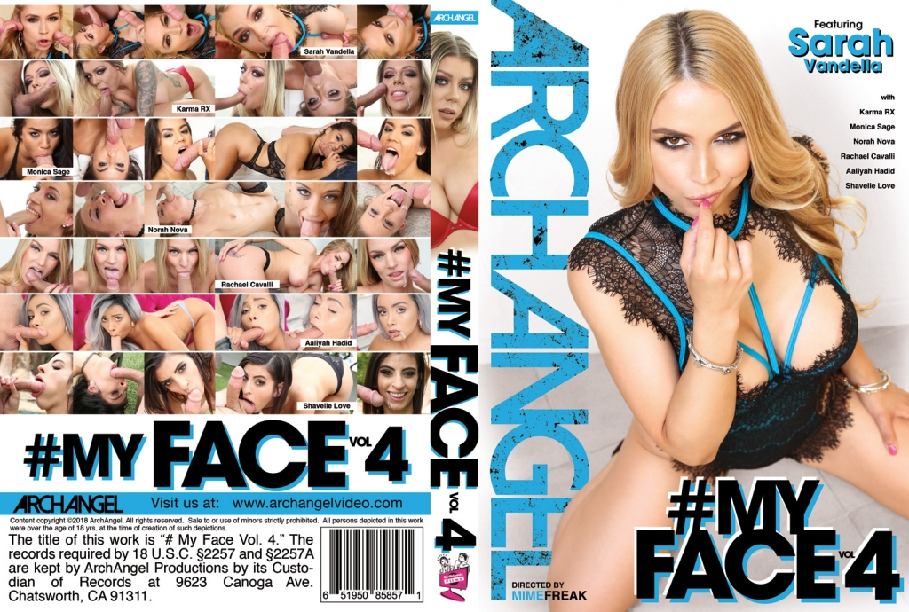 #MyFace Vol. 4, MimeFreak, Blow Job, Sarah Vandella, Karma RX, Aaliyah Hadid, Monica Sage, Rachael Cavalli, Norah Nova, Shavelle Love, Pornstars, Oral, Porn Stars,